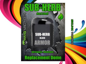 Sub-Herb | Vaporizer | Replacement Armor Dome